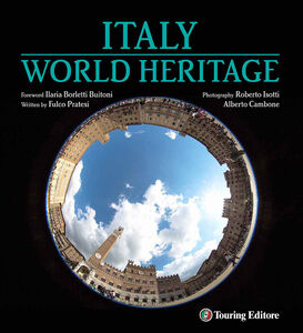 Foto Cover di Italy world heritage, Libro di AA.VV edito da Touring