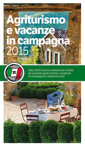 Libro Agriturismo e vacanze in campagna 2015