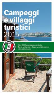 Libro Campeggi e villaggi turistici 2015