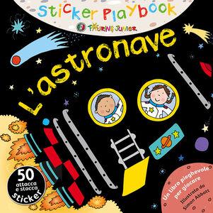 Libro L' astronave. Con adesivi