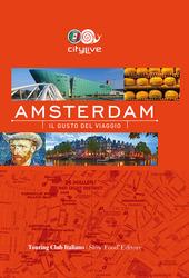 Amsterdam. Il gusto del viaggio