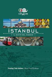 Foto Cover di Istanbul. Il gusto del viaggio, Libro di  edito da Touring