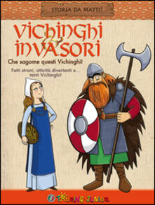 Vichinghi & invasori. Che sagome questi Vichinghi!.pdf
