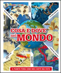 Foto Cover di Cosa e dove nel mondo, Libro di  edito da Touring Junior