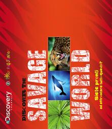 Discover the savage world. Siete pronti ad affrontare tutto questo?.pdf