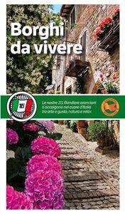 Foto Cover di Borghi da vivere, Libro di  edito da Touring