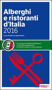 Libro Alberghi e ristoranti d'Italia 2016