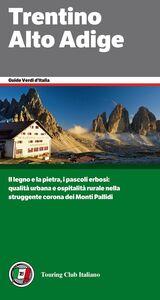Foto Cover di Trentino Alto Adige, Libro di  edito da Touring