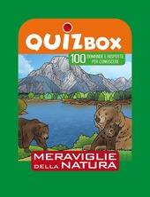 Meraviglie della natura. 100 domande e risposte per conoscere