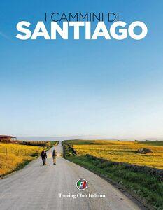 Libro I cammini di Santiago Fabrizio Ardito