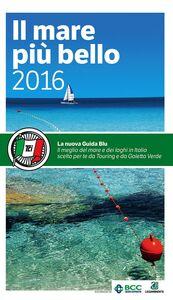 Foto Cover di Il mare più bello, Libro di  edito da Touring