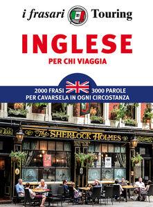 Libro Inglese per chi viaggia. I frasari Touring