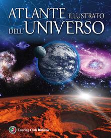 Listadelpopolo.it Atlante illustrato dell'universo. Ediz. illustrata Image