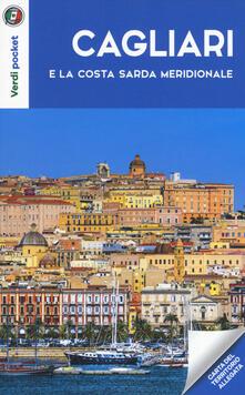 Cagliari e la costa sarda meridionale. Con Carta geografica ripiegata - copertina
