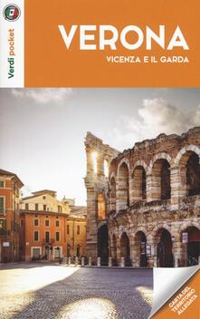 Winniearcher.com Verona, Vicenza e il Garda. Con Carta geografica ripiegata Image