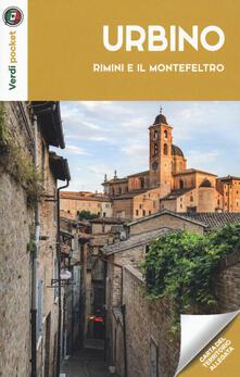 Listadelpopolo.it Urbino, Rimini e il Montefeltro. Con carta Image