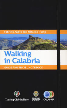 Vitalitart.it Walking in Calabria. Guide and travel notebook Image