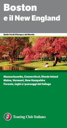 Boston e il New England - Stefano Brambilla,Barbara Gallucci - ebook