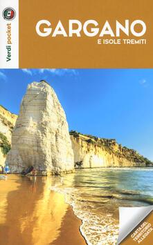 Gargano e Isole Tremiti. Con carta - copertina