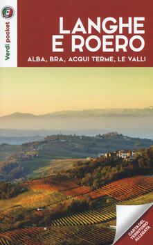 Filippodegasperi.it Langhe e Roero. Alba, Bra, Acqui Terme, le valli. Con Carta geografica ripiegata Image