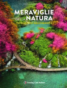 Promoartpalermo.it Meraviglie della natura patrimonio dell'umanità. Ediz. illustrata Image