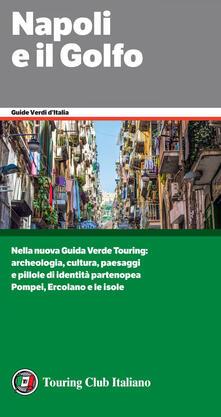 Napoli e il Golfo - AA. VV. - ebook