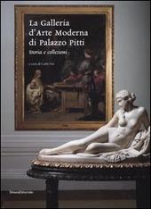 La Galleria d'arte moderna di palazzo Pitti. Storia e collezioni