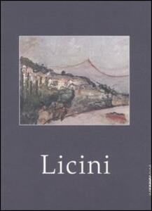 Licini. Opere 1913-1929. Catalogo della mostra (Brescia, 18 ottobre 2006-19 gennaio 2007)