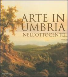 Arte in Umbria nellOttocento. Catalogo della mostra (Umbria, 23 settembre 2006-7 gennaio 2007).pdf
