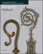 Beni artistici. Oreficerie. Atlante dei beni culturali dei territori di Ascoli Piceno e di Fermo