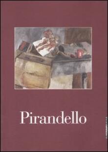 Pirandello. Le nature morte. Catalogo della mostra (Brescia, 20 gennaio-25 marzo 2007)