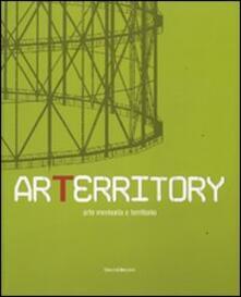 Arterritory. Arte memoria e territorio. Catalogo della mostra (Roma, 15 dicembre 2006-18 febbraio 2007) - copertina