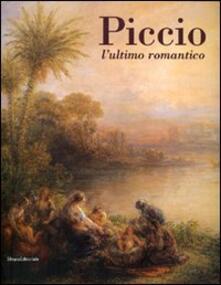 Piccio. L'ultimo romantico. Catalogo della mostra (Cremona, 24 febbraio-10 giugno 2007) - copertina