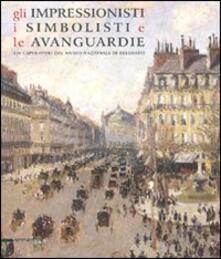 Gli impressionisti, i simbolisti e le avanguardie. 120 capolavori dal Museo nazionale di Belgrado. Catalogo della mostra (Como, 24 marzo-15 luglio 2007) - copertina