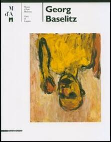 Nordestcaffeisola.it Georg Baselitz. Catalogo della mostra (Lugano 6 maggio-23 settembre 2007). Ediz. italiana e inglese Image