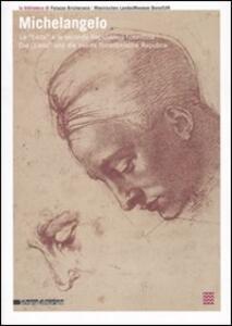 Libro Michelangelo. La «Leda» e la seconda Repubblica fiorentina-Die «Leda» und die zweite florentinische Republik. Catalogo della mostra (Torino-Bonn 2007)