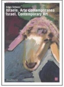 Israele. Arte contemporanea-Israel. Contemporary Art. Catalogo della mostra (Torino, 22 giugno-2 settembre 2007) - copertina