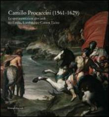 Camillo Procaccini. Le sperimentazioni giovanili tra Emilia, Lombardia e Canton Ticino - copertina