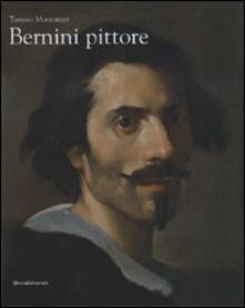 Bernini pittore. Catalogo della mostra (Roma, 19 ottobre 2007-20 gennaio 2008) - Tomaso Montanari - copertina