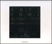 Arte come architettura. Una lettura futurista - copertina