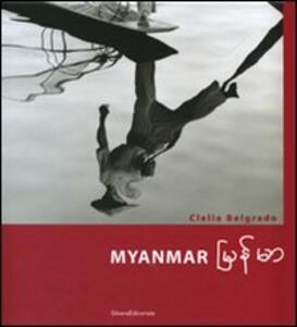 Myanmar. Ediz. italiana e inglese