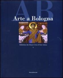 Arte a Bologna. Bollettino dei musei civici darte antica. Vol. 6.pdf