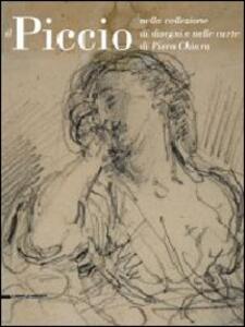 Piccio nella collezione di disegni e nelle carte di Piero Chiara
