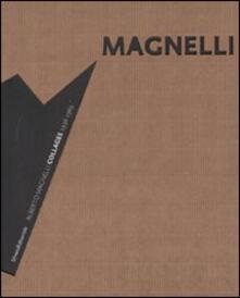 Criticalwinenotav.it Alberto Magnelli. Collages 1936-1965. Catalogo della mostra (Milano, 13 marzo-24 maggio 2008) Image