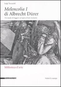 Melencolia I di Albrecht Dürer. Un modo di leggere un'opera d'arte incisoria