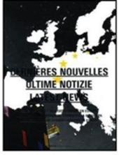 Dernières nouvelles-Ultime notizie-Latest news