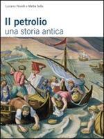 Il petrolio. Una storia antica