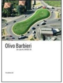Lpgcsostenible.es Olivo Barbieri. Site specific Monza 08. Catalogo della mostra (Monza, 25 ottobre 2008-6 gennaio 2009). Ediz. italiana e inglese Image