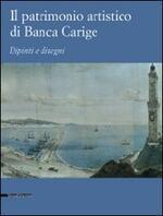 Il patrimonio artistico di Banca Carige. Dipinti e disegni