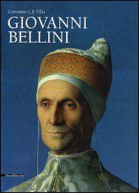 Giovanni Bellini. Monografia. Ediz. illustrata